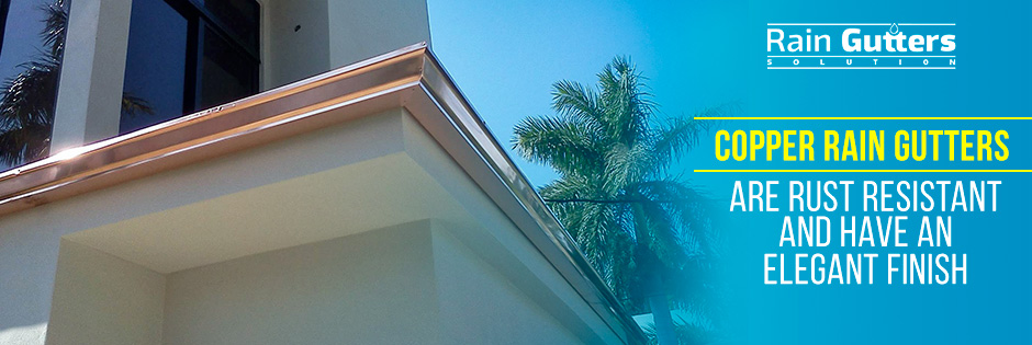 Type of Rain Gutter Copper Rain Gutter Installed