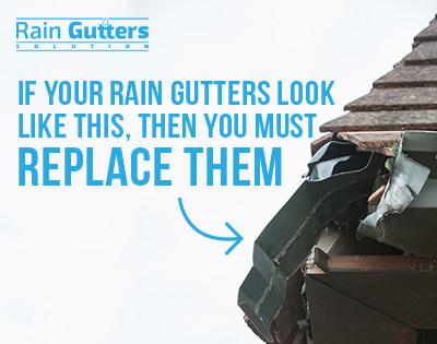 If your rain gutters look like this, then you must replace them